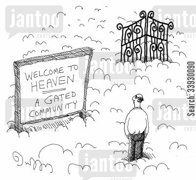 communities cartoon humor: Welcome to Heaven, a Gated Community.