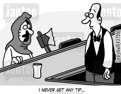tippers cartoon humor: 'I never get any tip...'