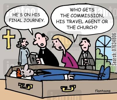 commissions cartoon humor: His on his final journey.