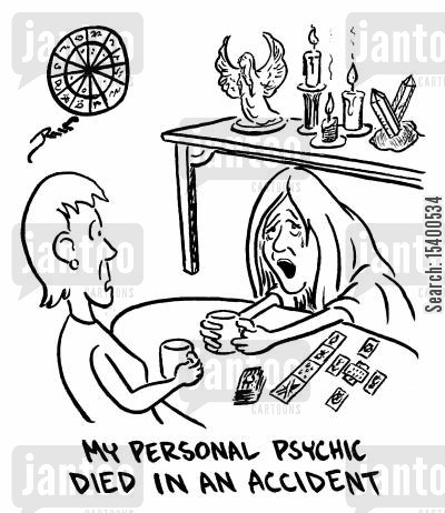grieving cartoon humor: My personal psychic died in an accident.