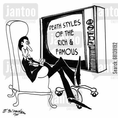 rich and famous cartoon humor: Death Styles of the Rich and Famous