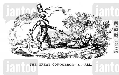 victorian soldier cartoon humor: The Great Conqueror of all.