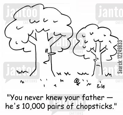 absent father cartoon humor: 'You never knew your father - he's 10,000 pairs of chopsticks.'