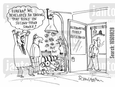 fuel sources cartoon humor: Alternative fuels research: 'Eureka! We developed an engine that runs on second-hand smoke!'