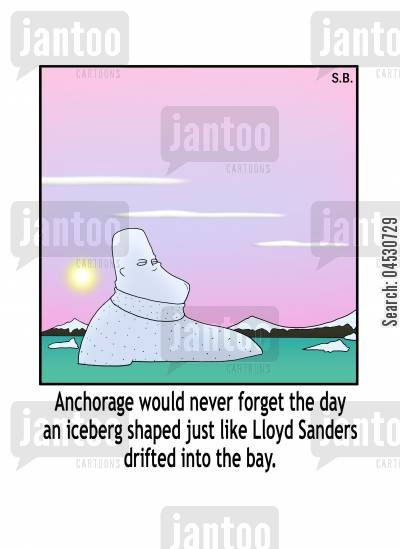 ice sculptures cartoon humor: Anchorage would never forget the day an iceberg shaped just like Lloyd Sanders drifted into the bay.