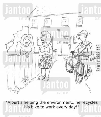 recycles cartoon humor: 'Albert's helping the environment...he recycles his bike to work every day!'