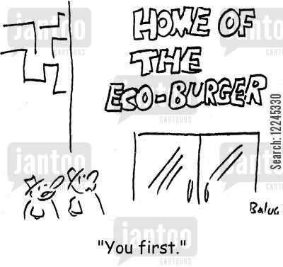 burger joint cartoon humor: Home of the Eco Burger:'You first.'