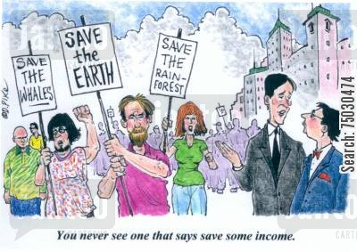 environmental cartoon humor: 'You never see one that says save some income.'