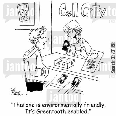 bluetooth cartoon humor: This one is environmentally friendly. It's Greentooth enabled.