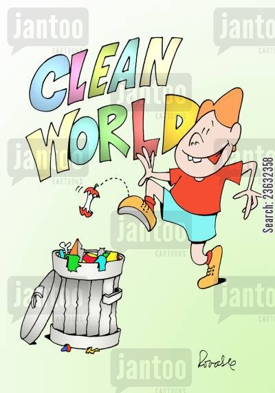 keeping clean cartoon humor: Clean the world.