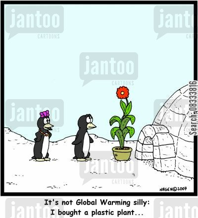 plastic plant cartoon humor: It's not Global Warming silly: I bought a plastic plant...