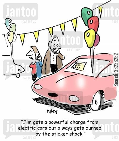 selling cars cartoon humor: 'Jim gets a powerful charge from electric cars but always gets burned by the sticker shock.'