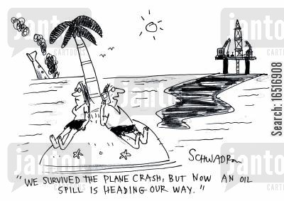 environmental disaster cartoon humor: 'We survived the plane crash, but now an oil spill is heading our way.'