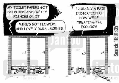 loo roll cartoon humor: Aa fair indication of how we're treating the environment