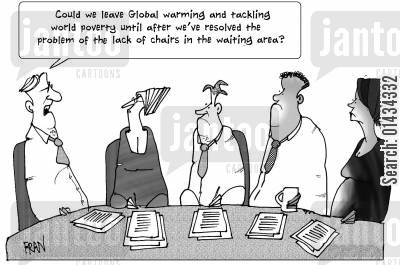 doctors appointment cartoon humor: Could we leave global warming and tackling world poverty until after we've resolved the problem of the lack of chairs in the waiting area.