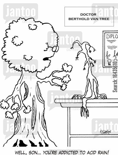 branches cartoon humor: 'Well, son... you're addicted to acid rain!'