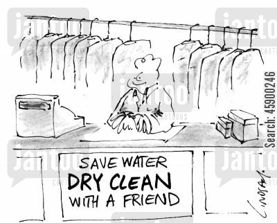 environmental awareness cartoon humor: Save Water - Dry Clean With A Friend.