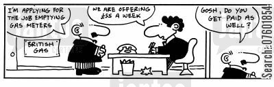 applies cartoon humor: 'I'm applying for the job emptying fas metres.'