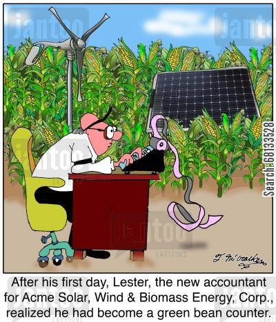 solar power cartoon humor: After his first day, Lester, the new accountant for Acme Solar, Wind & Biomass Energy, Corp., realized he had become a green bean counter.