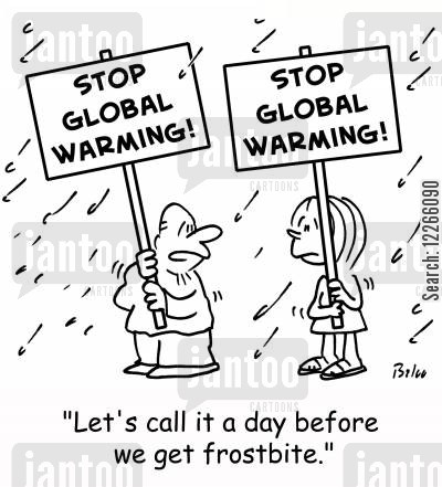 protestors cartoon humor: STOP GLOBAL WARMING!, 'Let's call it a day before we get frostbite.'