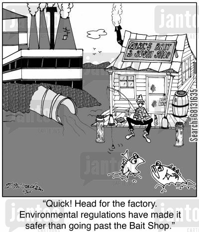 factory regulation cartoon humor: 'Quick! Head for the factory. Environmental regulations have made it safer than going past the Bait Shop.'