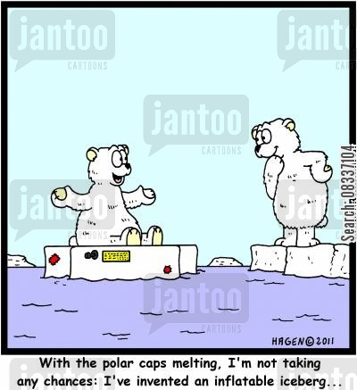 polar cap cartoon humor: 'With the polar caps melting, I'm not taking any chances: I've invented an inflatable iceberg...'