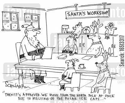 toy factories cartoon humor: 'Then it's approved. We move from the North Pole at once due to melting of the polar ice caps.'