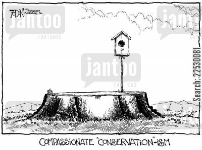 birdhouse cartoon humor: Compassionate 'Conservation-ism'