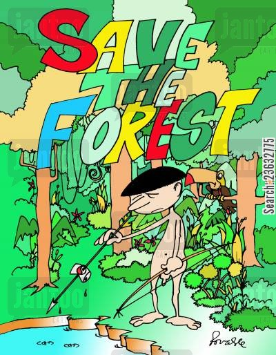 save the forest cartoon humor: Save the Forest.