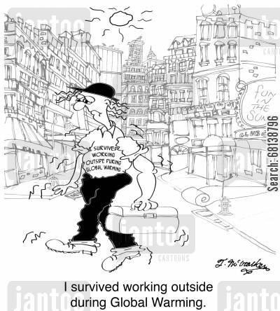 environments cartoon humor: 'I survived working outside during Global Warming.'