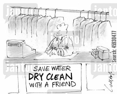 saving water cartoon humor: Dry Cleaning.