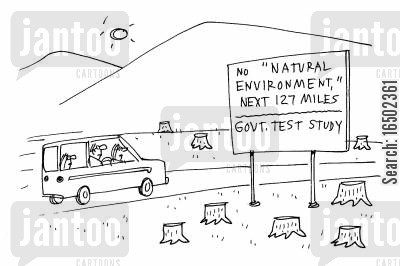 test study cartoon humor: 'No 'Natural Environment,' next 127 miles - Govt. test study.'