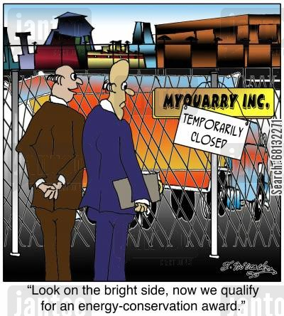 environmental company cartoon humor: 'Look on the bright side: now we qualify for an energy-conservation award.'