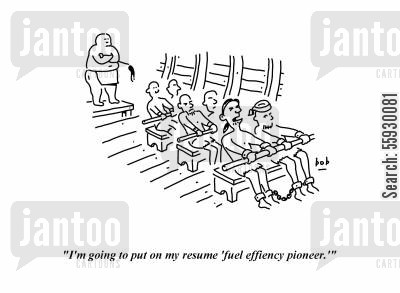 job skill cartoon humor: I'm going to put on my resume, fuel efficiency pioneer.