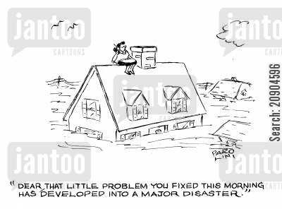 plumbing problems cartoon humor: 'Dear, that little problem you fixed this morning has developed into a major disaster.'