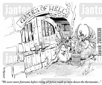 thermostat cartoon humor: 'We were more fearsome before rising oil prices made us turn down the thermostat...'