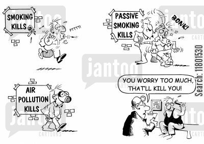 everyday living cartoon humor: You worry too much, it'll kill you!