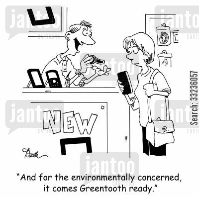 headset cartoon humor: 'And for the environmentally concerned, it come Greentooth ready.'
