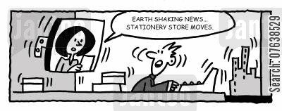 news updates cartoon humor: 'Earth shattering news, stationary store moves...'