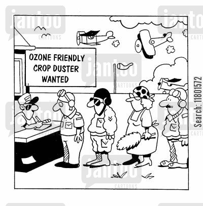paradoxes cartoon humor: Ozone Friendly Crop Duster Wanted