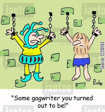 gag writers cartoon humor: 'Some gagwriter you turned out to be!'