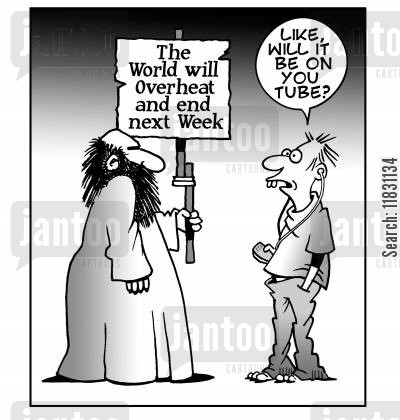 amageddon cartoon humor: The World Will Overheat and End Next Week: Like, will it be on You Tube?