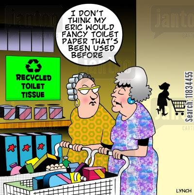 renewable energy cartoon humor: 'I don't think my Eric would fancy toilet paper that's been used before.'