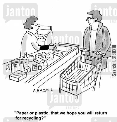 food shop cartoon humor: Paper or plastic, that we hope you will return for recycling?