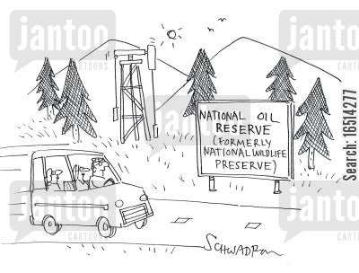 oil refinery cartoon humor: National Oil Reserve (Formerly National Wildlife Reserve).