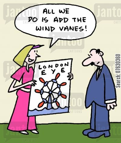 big wheel cartoon humor: All we do is add the wind vanes!