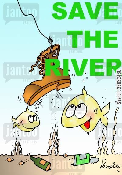 polluting cartoon humor: Save the river.