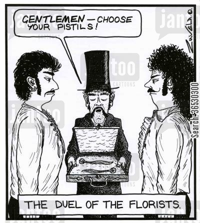 double meanings cartoon humor: 'Gentlemen--- choose your Pistils!'  THE DUEL OF THE FLORISTS.
