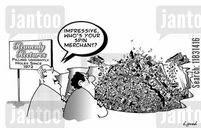 landfills cartoon humor: Impressive, who's your spin merchant?
