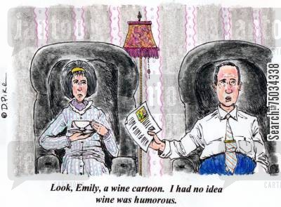 sense of humor cartoon humor: 'Look, Emily, a wine cartoon. I had no idea wine was humorous.'